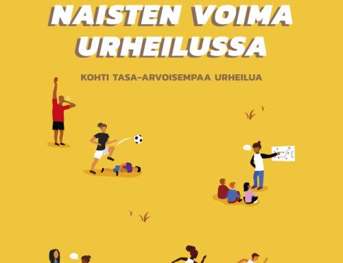 Naisten voima urheilussa – kohti tasa-arvoisempaa urheilua (Suomenkielinen versio)